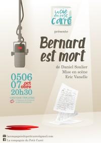 Affiche Bernard est mort